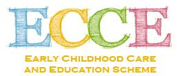 Early Chilldhood Care and Education Scheme